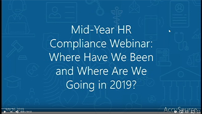 AccuSource 2019 Mid-Year Compliance Webinar Recording